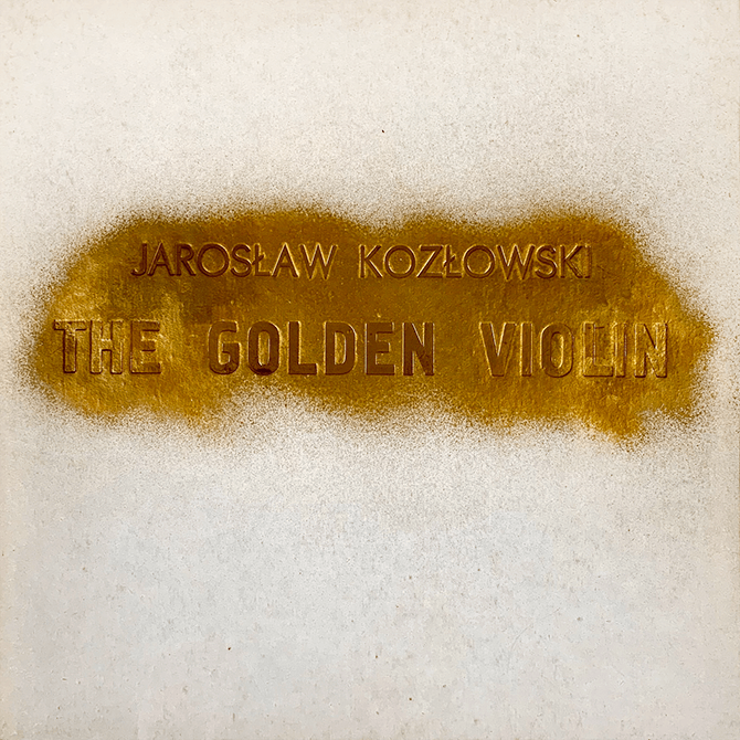Jarosław Kozłowski The Golden Violin